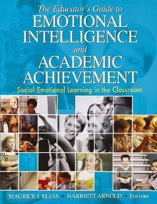 Educator's Guide to Emotional Intelligence and Academic Achi (BOK)