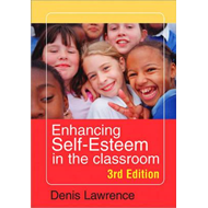 Enhancing Self-Esteem in the Classroom (BOK)