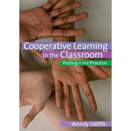Co-Operative Learning in the Classroom: Putting it into Practice (BOK)