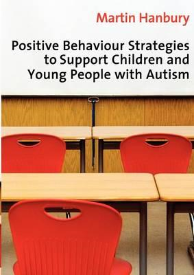 Positive Behaviour Strategies to Support Children and Young (BOK)