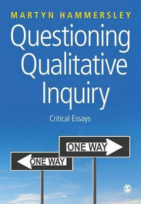 Questioning Qualitative Inquiry: Critical Essays (BOK)