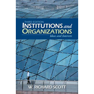 Institutions and Organizations: Ideas and Interests (BOK)