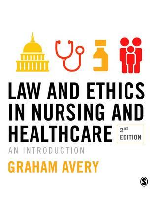 Law and Ethics in Nursing and Healthcare (BOK)