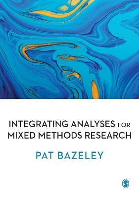 Integrating Analyses in Mixed Methods Research (BOK)
