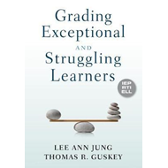 Grading Exceptional and Struggling Learners (BOK)