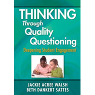 Thinking Through Quality Questioning (BOK)