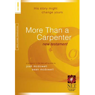 More Than a Carpenter New Testament-NLT (BOK)