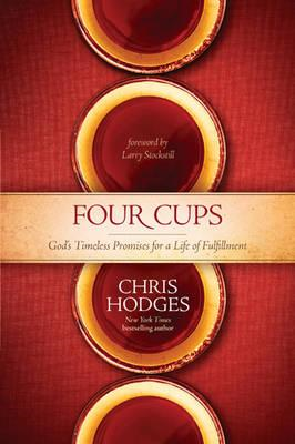 Four Cups: God's Timeless Promises for a Life of Fulfillment (BOK)