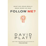What Did Jesus Really Mean When He Said Follow Me? (BOK)