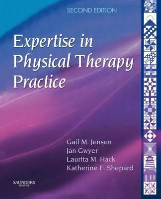 Expertise in Physical Therapy Practice (BOK)