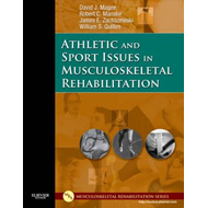 Athletic and Sport Issues in Musculoskeletal Rehabilitation (BOK)