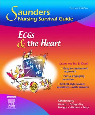 Saunders Nursing Survival Guide: ECGs and the Heart (BOK)