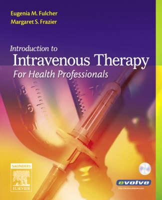 Introduction to Intravenous Therapy for Health Professionals (BOK)