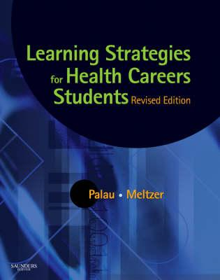 Learning Strategies for Health Careers Students - Revised Re (BOK)