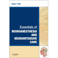 Essentials of Neuroanesthesia and Neurointensive Care (BOK)