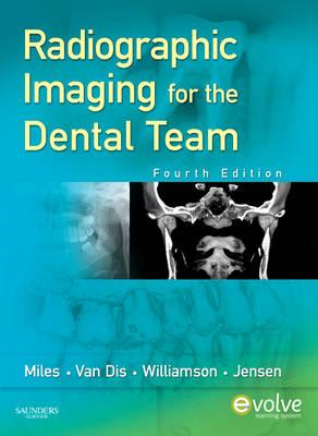 Radiographic Imaging for the Dental Team (BOK)