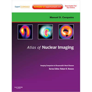 Atlas of Nuclear Cardiology: Imaging Companion to Braunwald' (BOK)