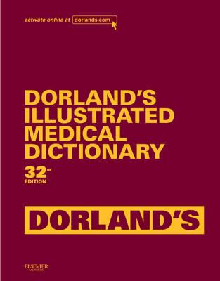 Dorland's Illustrated Medical Dictionary, Deluxe Edition (BOK)