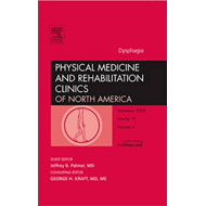 Dysphagia, An Issue of Physical Medicine and Rehabilitation (BOK)
