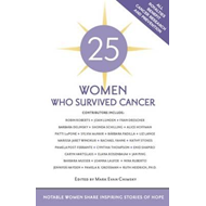 25 Women Who Survived Cancer (BOK)