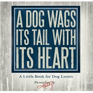 Dog Wags its Tail with its Heart (BOK)