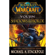 World of Warcraft: Vol'jin: Shadows of the Hoarde (BOK)