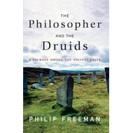 Philosopher and the Druids (BOK)