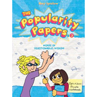 The Popularity Papers: Words of (questionable) Wisdom from Lydia Goldblatt & Julie Graham-Chang: Bk. (BOK)