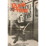 Punk Press: Rebel Rock in the Underground Press, 1968-1980 (BOK)