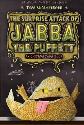 The Surprise Attack of Jabba the Puppett: Bk.4 (BOK)