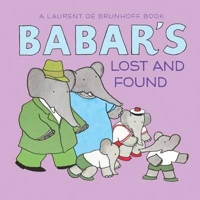Babar's Lost and Found (BOK)