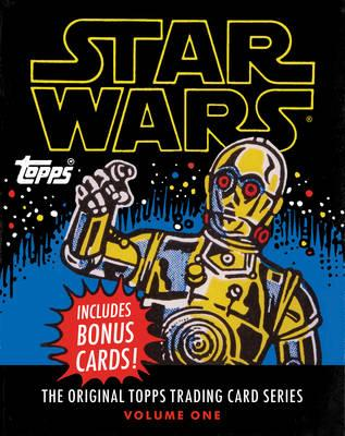 Star Wars:The Original Topps Trading Card Series, Volume One (BOK)