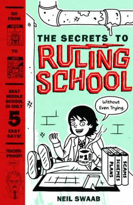 Secrets to Ruling School (Without Even Trying) (BOK)