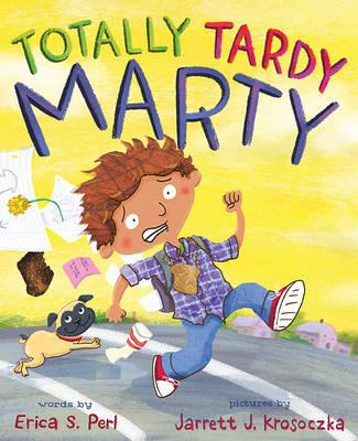 Totally Tardy Marty (BOK)
