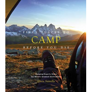 Fifty Places to Camp Before You Die (BOK)