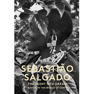 Scent of a Dream: Travels in the World of Coffee (BOK)
