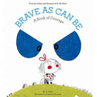 Brave As Can Be (BOK)