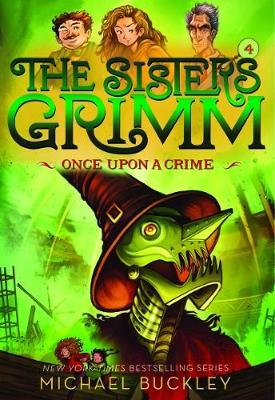 Once Upon a Crime (The Sisters Grimm #4) (BOK)