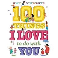 100 Things I Love to Do with You (BOK)