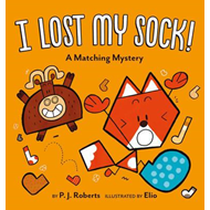 I Lost My Sock! (BOK)