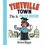 I'm a Police Officer (A Tinyville Town Book) (BOK)