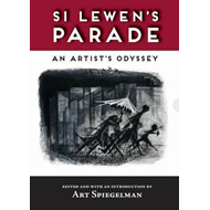 Si Lewen's Parade: An Artist's Odyssey--Limited Edition (BOK)