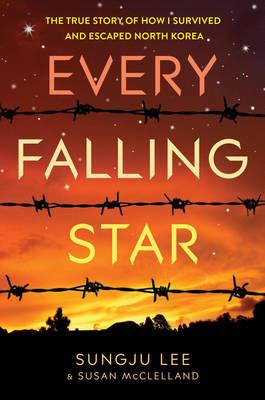 Every Falling Star (UK edition): The True Story of How I Sur (BOK)