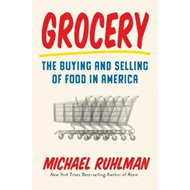 Grocery: The Buying and Selling of Food in America (BOK)