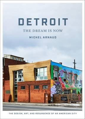 Detroit: The Dream Is Now (BOK)