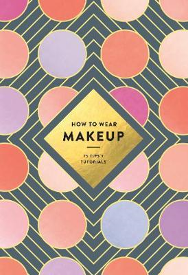 How to Wear Makeup (BOK)
