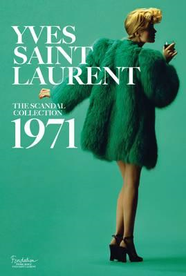 Yves Saint Laurent: The Scandal Collection, 1971 (BOK)