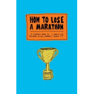 How to Lose a Marathon (BOK)