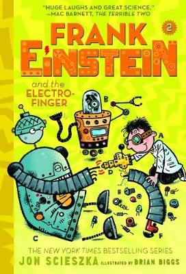 Frank Einstein and the Electro-Finger (Frank Einstein series (BOK)