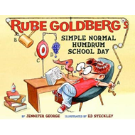 Rube Goldberg's Simple Normal Humdrum School Day (BOK)